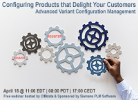Webinar: Configuring Products That Delight Your Customers -  Advanced Variant Configuration Management